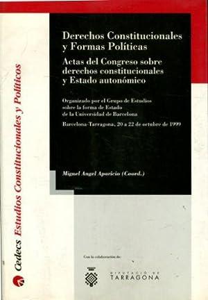 DERECHOS CONSTITUCIONALES Y FORMAS POLITICAS. ACTAS DEL CONGRESO SOBRE DERECHOS CONSTITUCIONALES Y ...