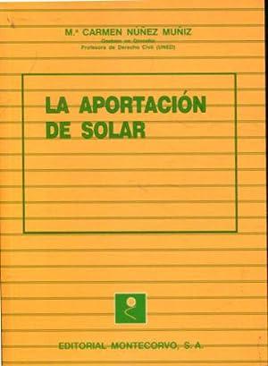 LA APORTACION DE SOLAR.: nuñez muñiz, Mª Carmen.
