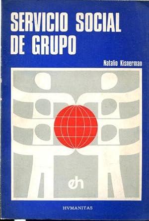 SERVICIO SOCIAL DE GRUPO. UNA RESPUESTA A: JISNERMAN, Natalio.