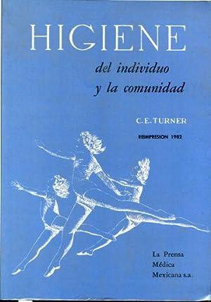 HIGIENE DEL INDIVIDUO Y LA COMUNIDAD.: TURNER, C.E.