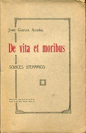 DE VITA ET MORIBUS.: GARCIA ACUÑA, José.