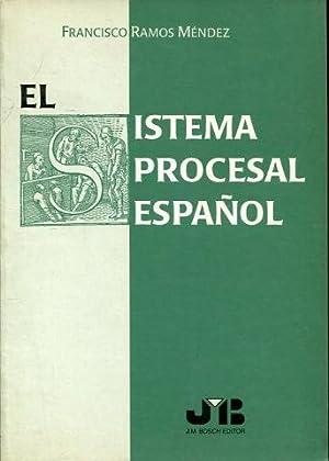 EL SISTEMA PROCESAL ESPAÑOL.: RAMOS MENDEZ, Francisco.