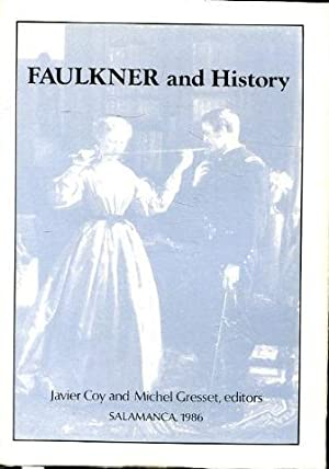 FAULKNER AND HISTORY.