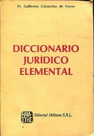 DICCIONARIO JURIDICO ELEMENTAL.: CABANELLAS DE LA TORRE, Guillermo.