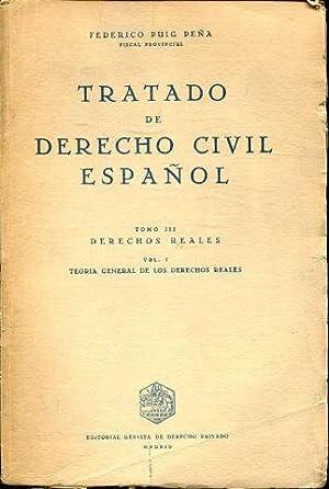 TRATADO DE DERECHO CIVIL ESPAÑOL. TOMO III: PUIG PEÑA, Federico.
