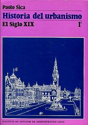 HISTORIA DEL URBANISMO. EL SIGLO XIX. VOLUMEN 1º.: SICA Paolo.