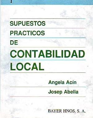 SUPUESTOS PRACTICOS DE CONTABILIDAD LOCAL. VOLUMEN I.: ACIN/ABELLA, Angela/Josep.