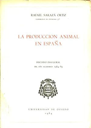 LA PRODUCCION ANIMAL EN ESPAÑA.