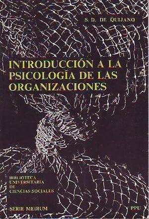 INTRODUCCION A LA PSICOLOGIA DE LAS ORGANIZACIONES.: quijano, S.D. de.