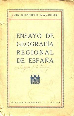 ENSAYO DE GEOGRAFIA REGIONAL DE ESPAÑA.: DOPORTO MARCHORI, Luis.