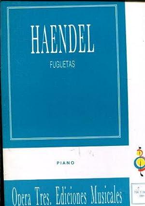 FUGUETAS. PIANO.: HAENDEL, G.F.