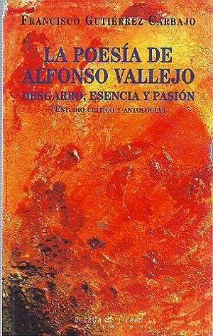 LA POESIA DE ALFONSO VALLEJO. DESGARRO, ESENCIA Y PASION (ESTUDIO CRITICO Y ANTOLOGIA).: GUTIERRES ...