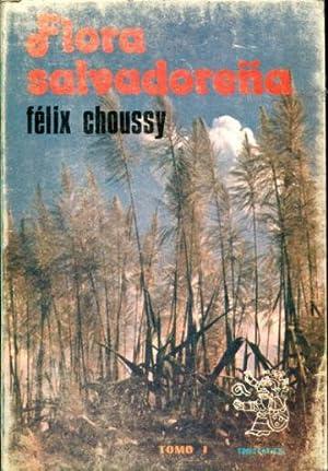 FLORA SALVADOREÑA. TOMO I.: CHOUSSY, Felix.