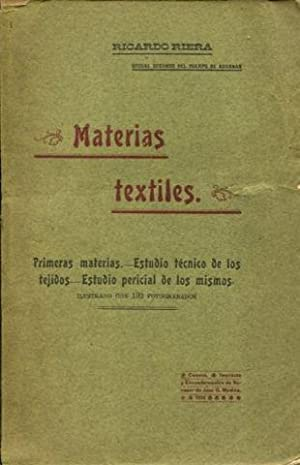 MATERIAS TEXTILES. PRIMERAS MATERIAS. ESTUDIO TECNICO DE: RIERA, Ricardo.