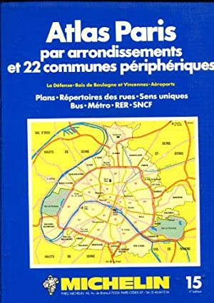ATLAS PARIS PAR ARRONDISSEMENTS ET 22 COMMUNES