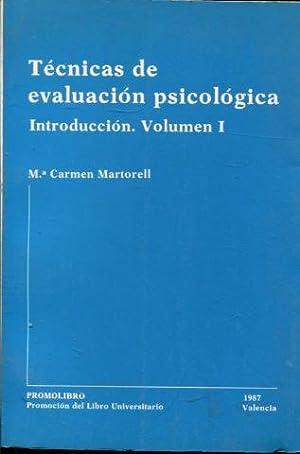TECNICAS DE EVALUACION PSICOLOGICA. VOLUMEN I.: MARTORELL, Mª Carmen.
