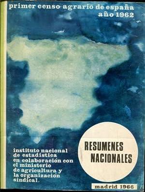 PRIMER CENSO AGRARIO DE ESPAÑA, AÑO 1962. RESUMENES NACIONALES.