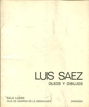 LUIS SAEZ, OLEOS Y DIBUJOS. CATALOGO. SALA
