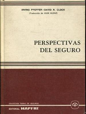 PERSPECTIVAS DEL SEGURO.: PFEFFER, Irving.