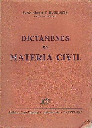 DICTÁMENES EN MATERIA CIVIL.: GAYA Y BUSQUETS,