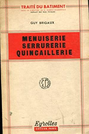Menuiserie serrurerie quincaillerie petits ouvrages - Quincaillerie paris 16 ...