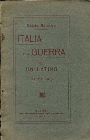 DESDE ESPAÑA. ITALIA Y LA GUERRA.: UN LATINO.