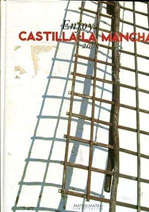 ENJOY CASTILLA-LA MANCHA, 2005.: MATEO, Pilar (Editora).
