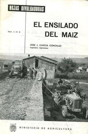 EL ENSILADO DEL MAIZ.: GARCIA GONZALEZ Jose J.