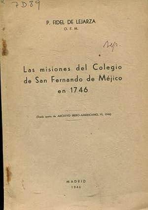 LAS MISIONES DEL COLEGIO DE SAN FERNANDO: LEJARZA, Fidel de.