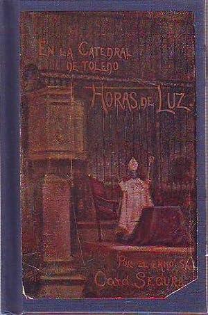 EN LA CATEDRAL DE TOLEDO. HORAS DE: SEGURA Y SÁEZ,