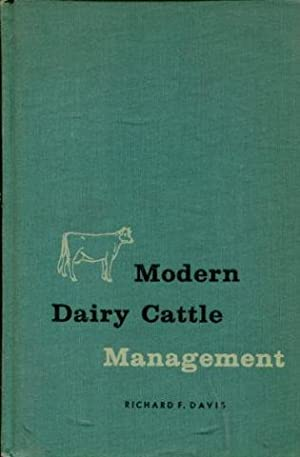 MODERN DAIRY CATTLE MANAGEMENT.