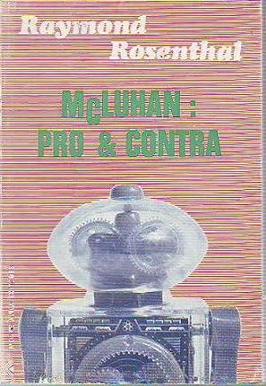 MCLUHAN: PRO & CONTRA (ENSAYOS).: ROSENTHAL, Raymond.