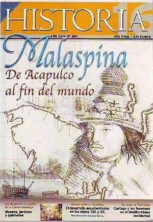 HISTORIA 16. Nº 289. MALASPINA: DE ACAPULCO AL FIN DEL MUNDO. MUSEOS, JARDINES Y GABINETES. EL...
