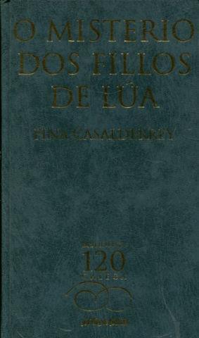 O MISTERIO DOS FILLOS DE LUA.: CASALDERREY, Fina.