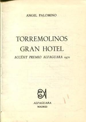 TORREMOLINOS GRAN HOTEL.: PALOMINO, Angel.