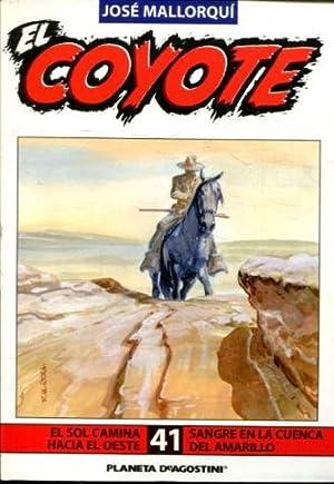 EL COYOTE. Nº 41. EL SOL CAMINA: MALLORQUI Jose.