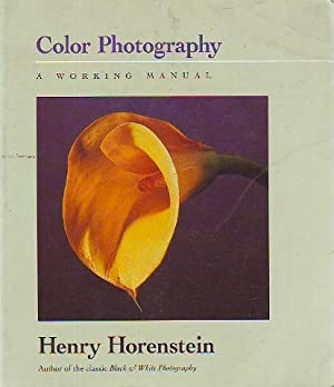 COLOR PHOTOGRAPHY. A WORKING MANUAL.
