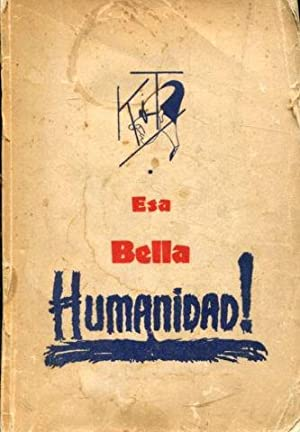 ESA BELLA HUMANIDAD.: KIT.