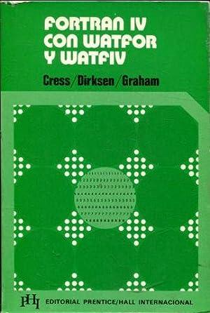 FORTRAN IV CON WATFOR Y WATFIV.: CRESS/DIRKSEN/GRAHAM. Paul/Paul/J. Wesley.