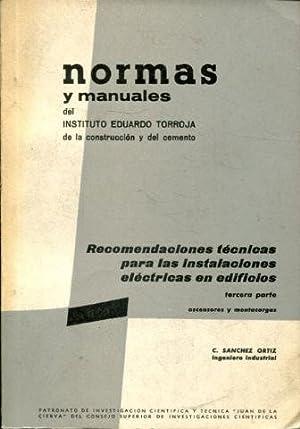 RECOMENDACIONES TECNICAS PARA LAS INSTALACIONES ELECTRICAS EN: SANCHEZ ORTIZ, C.