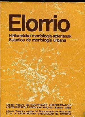 ELORRIO. ESTUDIOS DE MORFOLOGÍA URBANA.: VEGARA, Alfonso.
