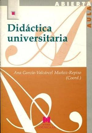 DIDACTICA UNIVERSITARIA.: GARCIA-VALCARCEL MUÑOZ-REPISO, Ana. (Coord.)