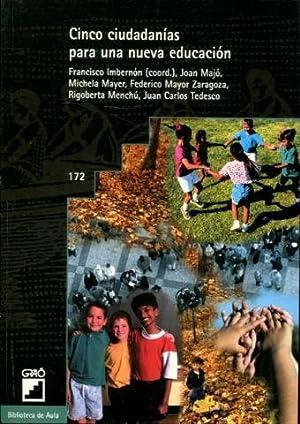 CINCO CIUDADANIAS PARA UNA NUEVA EDUCACION.: IMBERNON, Francisco (Coord.).