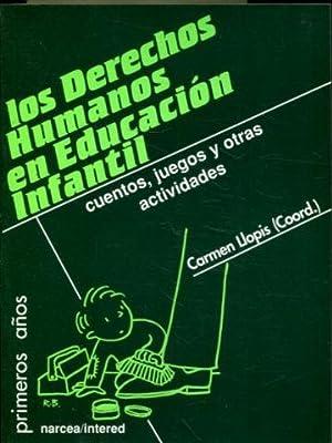 LOS DERECHOS HUMANOS EN EDUCACION INFANTIL. CUENTOS,: LLOPIS, Carmen (Coord.).