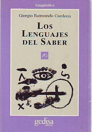 LOS LENGUAJES DEL SABER.: CARDONA, Giorgio Raimondo.