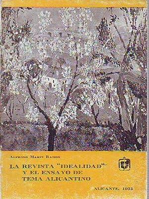 """LA REVISTA """"IDEALIDAD"""" Y EL ENSAYO DE: MARÍN RAMOS, Alfonso."""