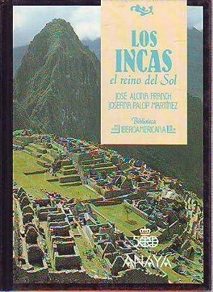 LOS INCAS, EL REINO DEL SOL.: ALCINA FRANCH/PALOP MARTINEZ,