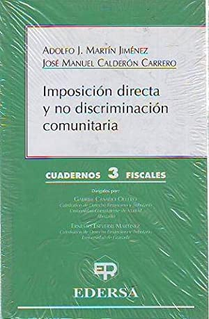 IMPOSICION DIRECTA Y NO DISCRIMINACION COMUNITARIA.: MARTIN JIMENEZ/CALDERON CARRERO,