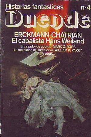 HISTORIAS DUENDE Nº 4. EL CABALISTA HANS WEINLAND. EL CAZADOR DE COBRAS. LA MALDICION DEL ...
