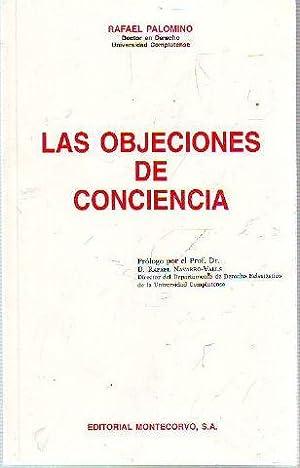 LAS OBJECIONES DE CONCIENCIA.: PALOMINO, Rafael.